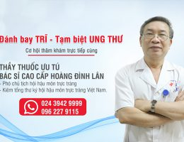 Phẫu thuật trĩ độ 4 - Bác sĩ Hoàng Đình Lân - Bệnh viện Đa khoa Trí Đức 2